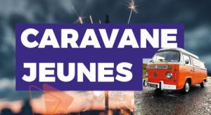 Caravane Jeunes 2021 - Première rencontre @ En ligne | Eybens | Auvergne-Rhône-Alpes | France
